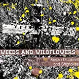 Weeds and Wildflowers