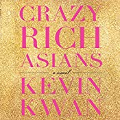Crazy Rich Asians | Kevin Kwan