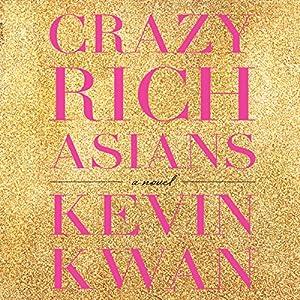 Crazy Rich Asians Audiobook