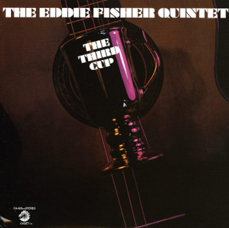 The Third Cup - Eddie Fisher Quintet
