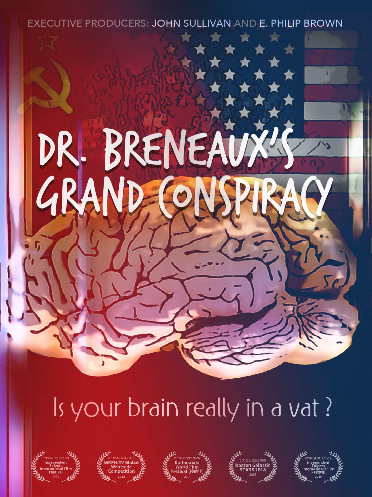 Dr. Breneaux's Grand Conspiracy