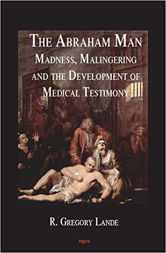 The Abraham Man: Growth and Development of Forensic Psychiatry