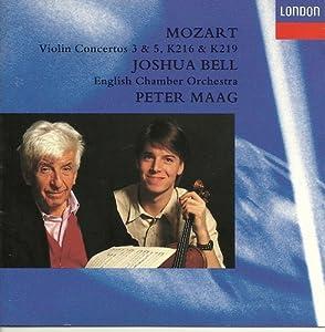 Mozart: Violin Concertos 3 & 5, K. 216 & K. 219/ Adagio, K. 261/ Rondo, K. 373