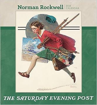Norman Rockwell the Saturday Evening Post 2016 Calendar