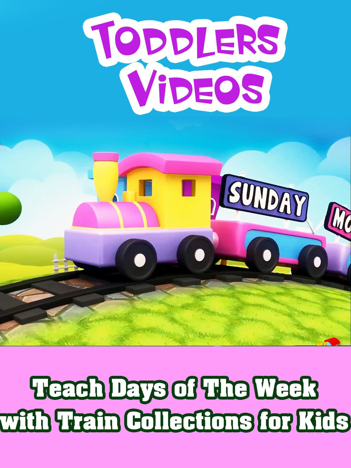 Teach Days of The Week with Train Collections for Kids