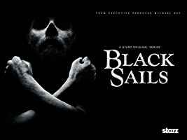 Black Sails: Season 1