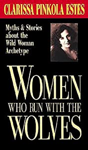 Cover of &quot;Women Who Run with the Wolves&quot;