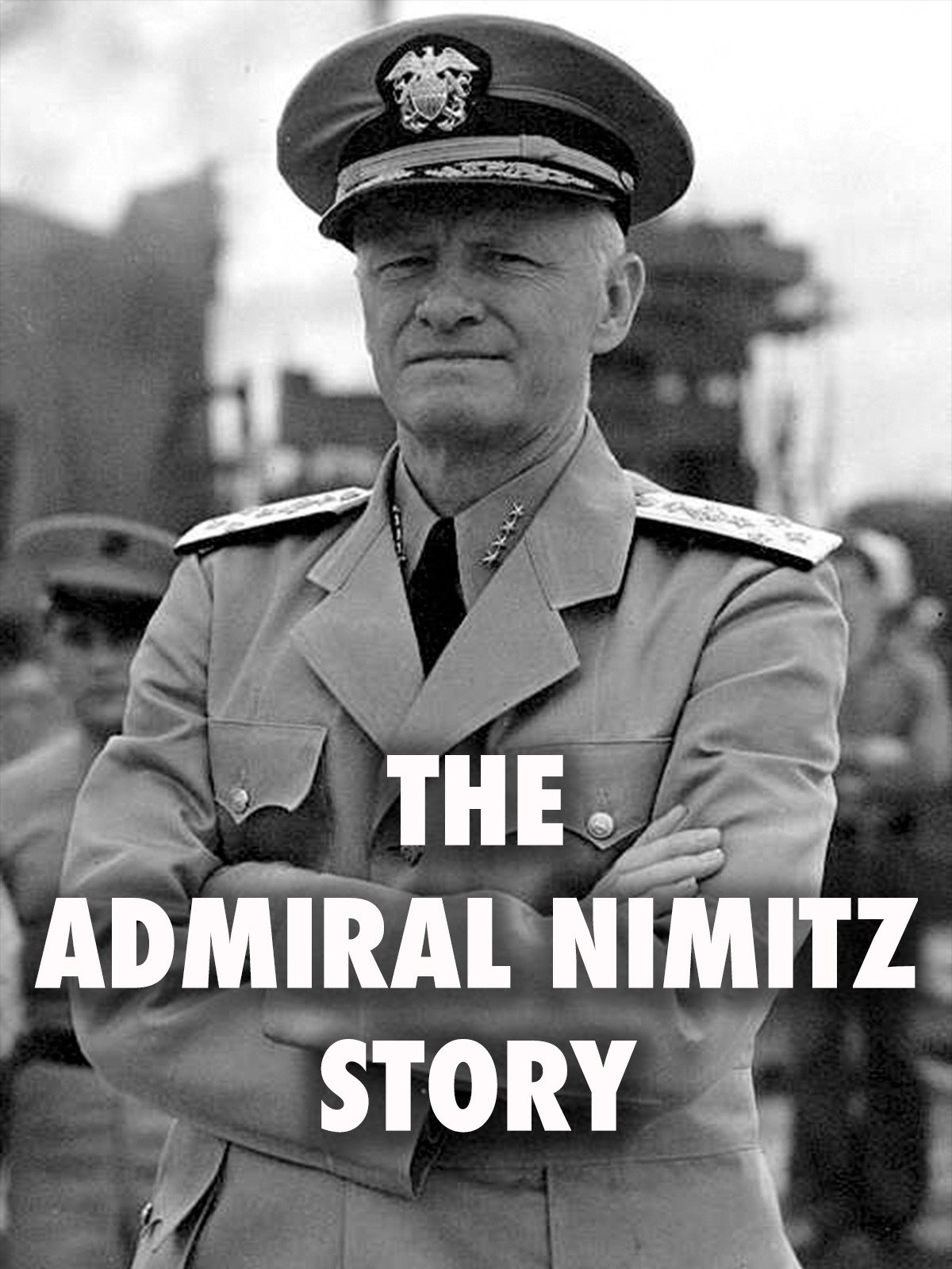 The Admiral Nimitz Story