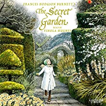 The Secret Garden Audiobook by Frances Hodgson Burnett Narrated by Finola Hughes