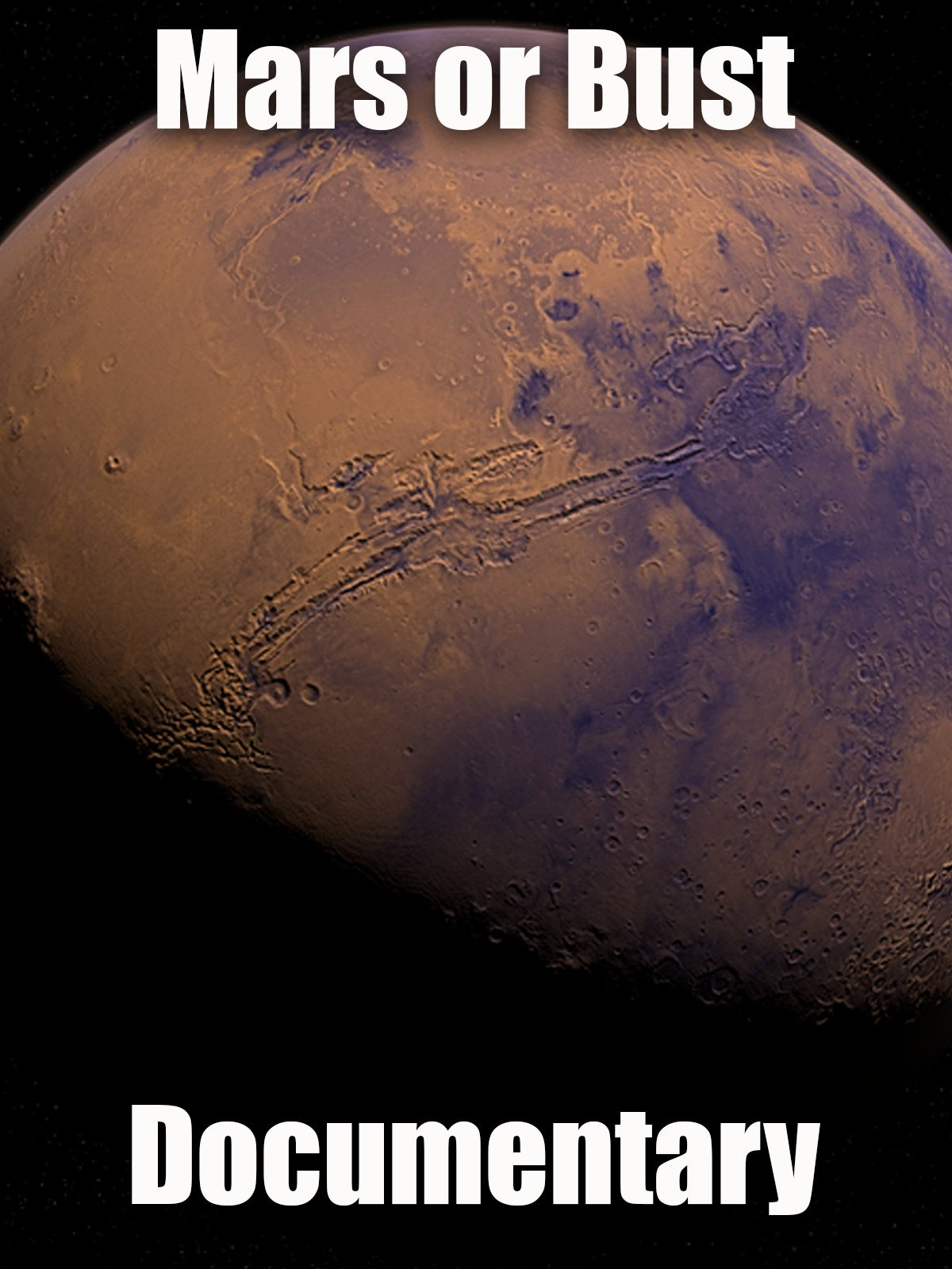 Mars or Bust: Documentary