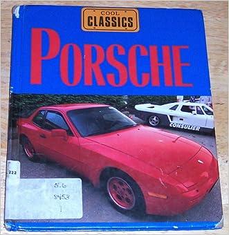 Porsche: Germany's Wonder Car (Cool Classics)