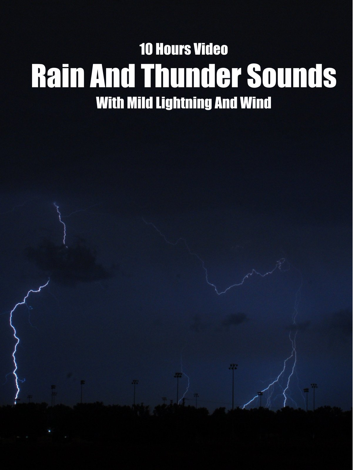 Rain and Thunder Sounds with Mild Lightning and Wind