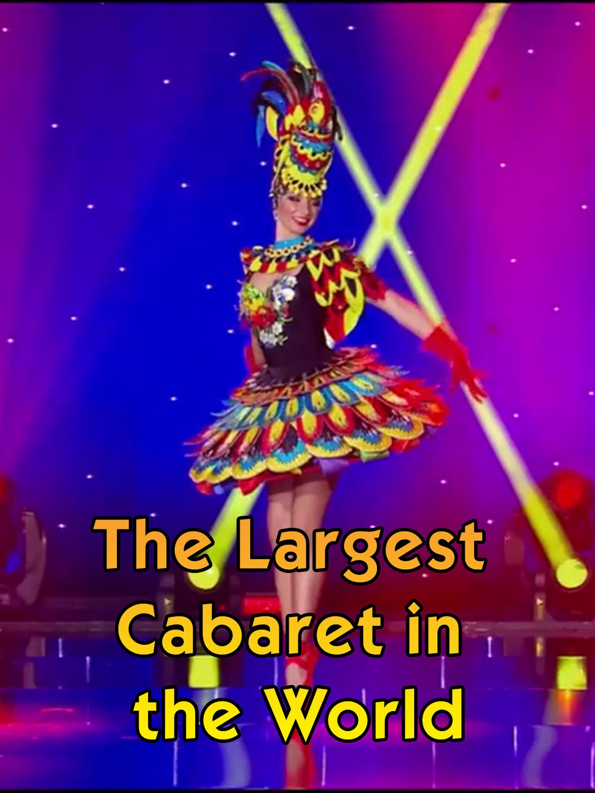 The Largest Cabaret in the World
