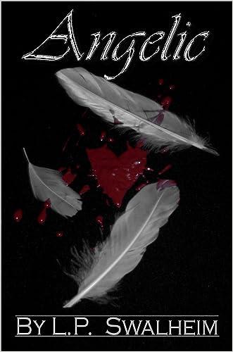 Angelic (Angelic Series Book 1)