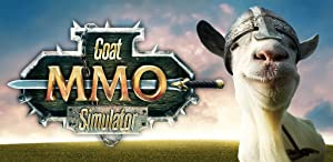 Goat Simulator MMO Simulator from Coffee Stain Studios