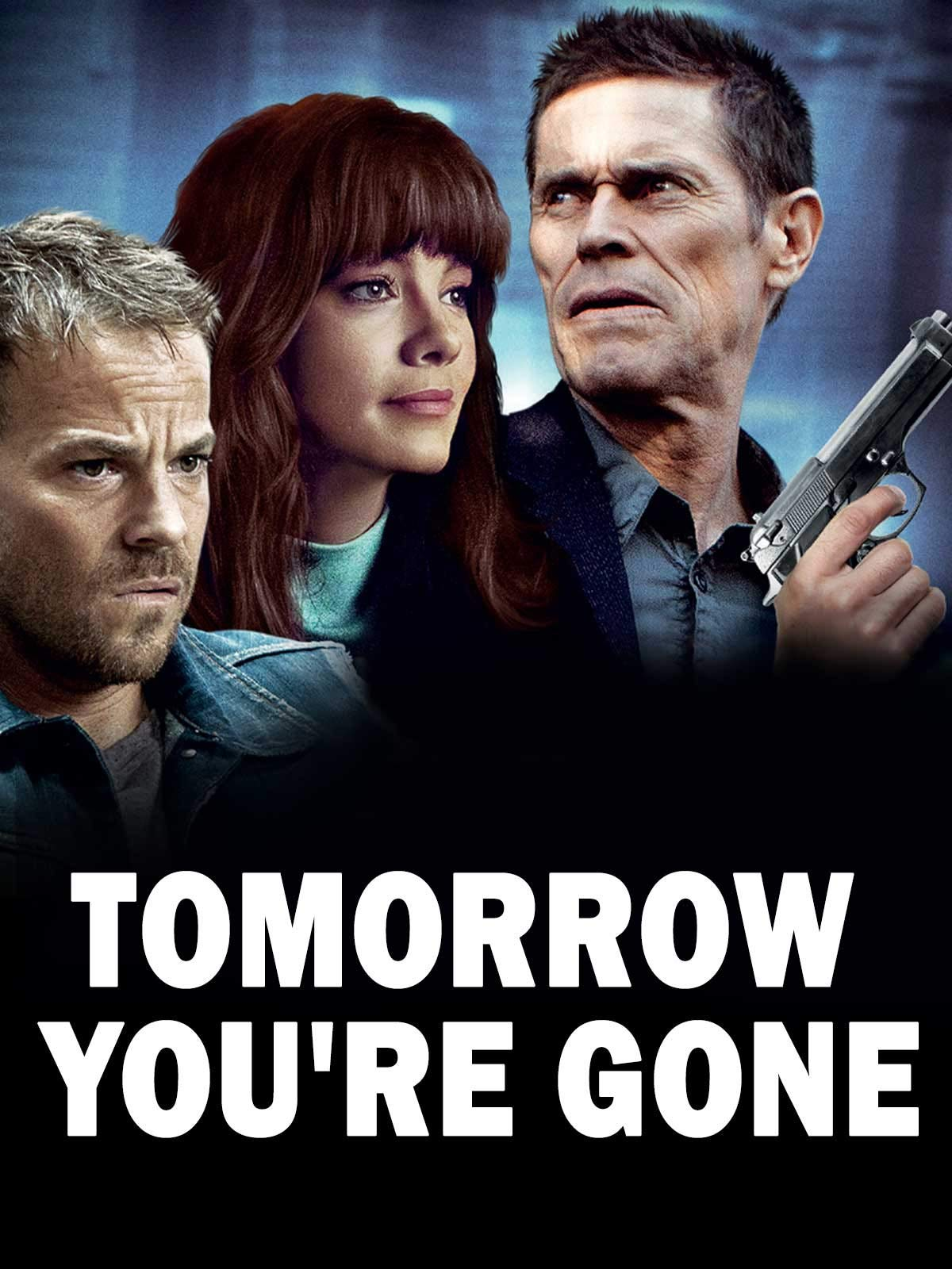 Tomorrow You're Gone on Amazon Prime Video UK
