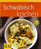  : Schwbisch kochen &#40;GU Kchenratgeber Relaunch 2006&#41;