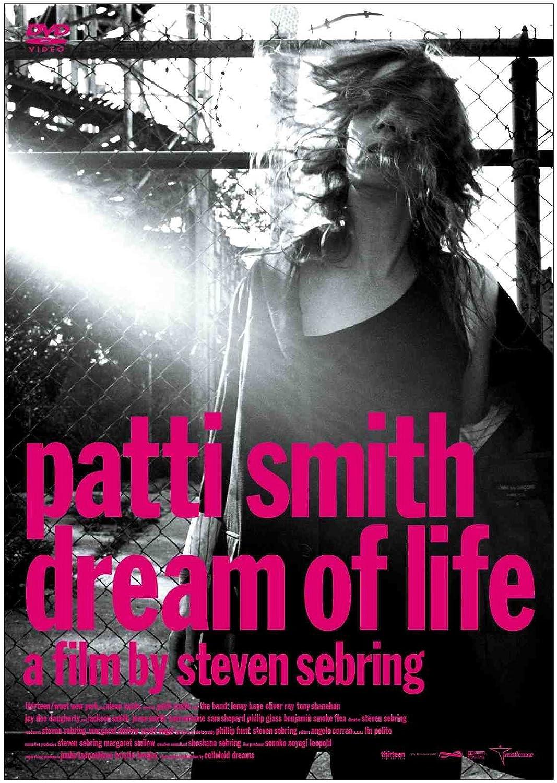 パティ・スミス(Patti Smith)『ドリーム・オブ・ライフ(DVD)』