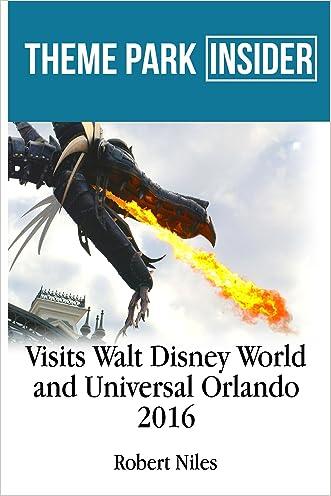 Theme Park Insider Visits Walt Disney World and Universal Orlando (2016)