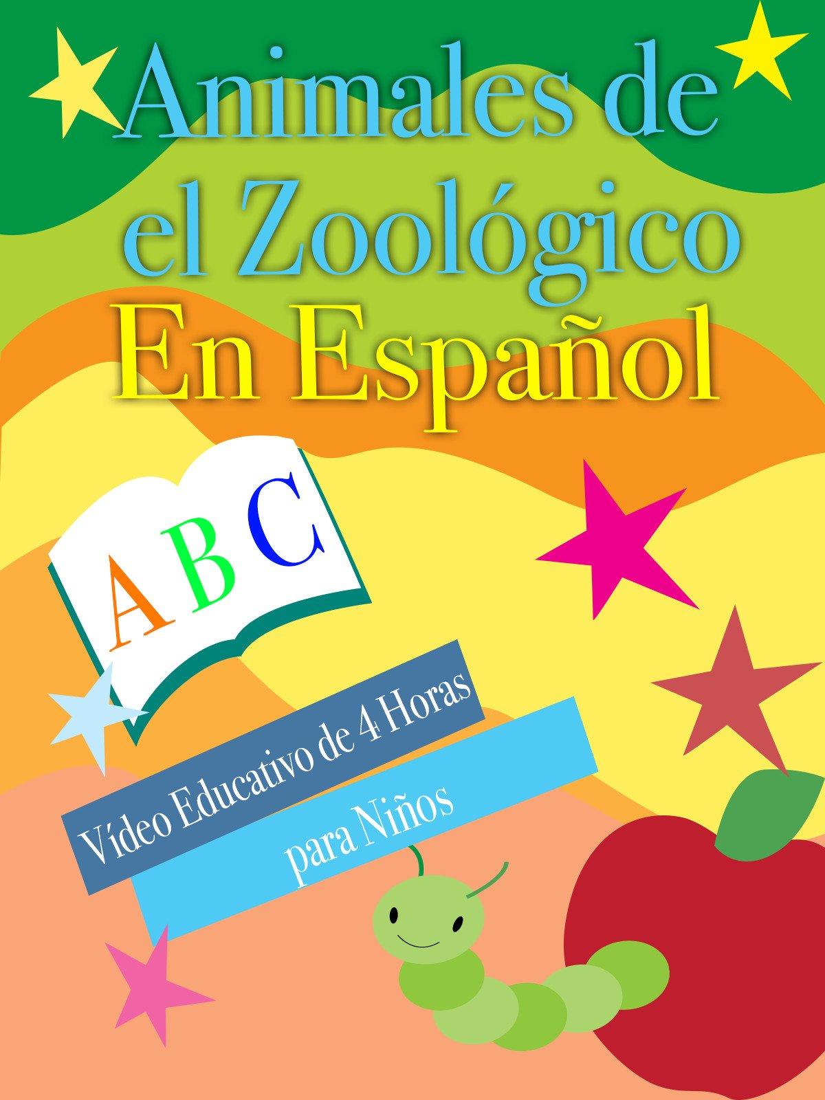 Animales de el Zoológico En Español Vídeo Educativo de 4 Horas para Niños on Amazon Prime Instant Video UK
