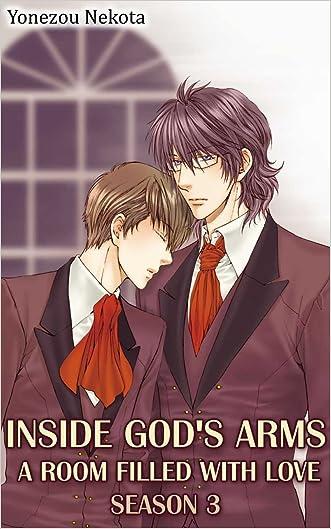 Inside God's Arms Season 3 (Yaoi Manga): A Room Filled With Love