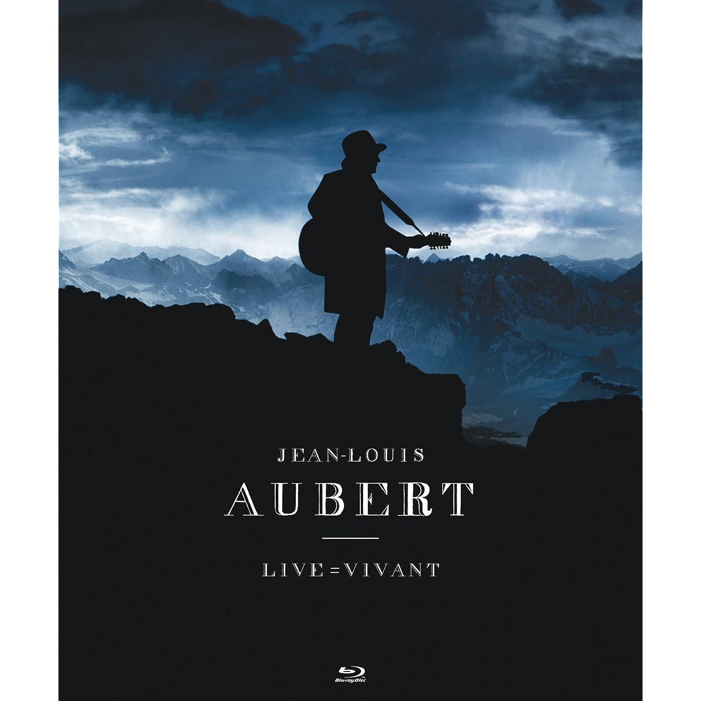 Live = Vivant - Jean-Louis Aubert