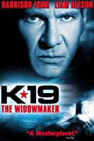 K-19: The Widowmaker [HD]