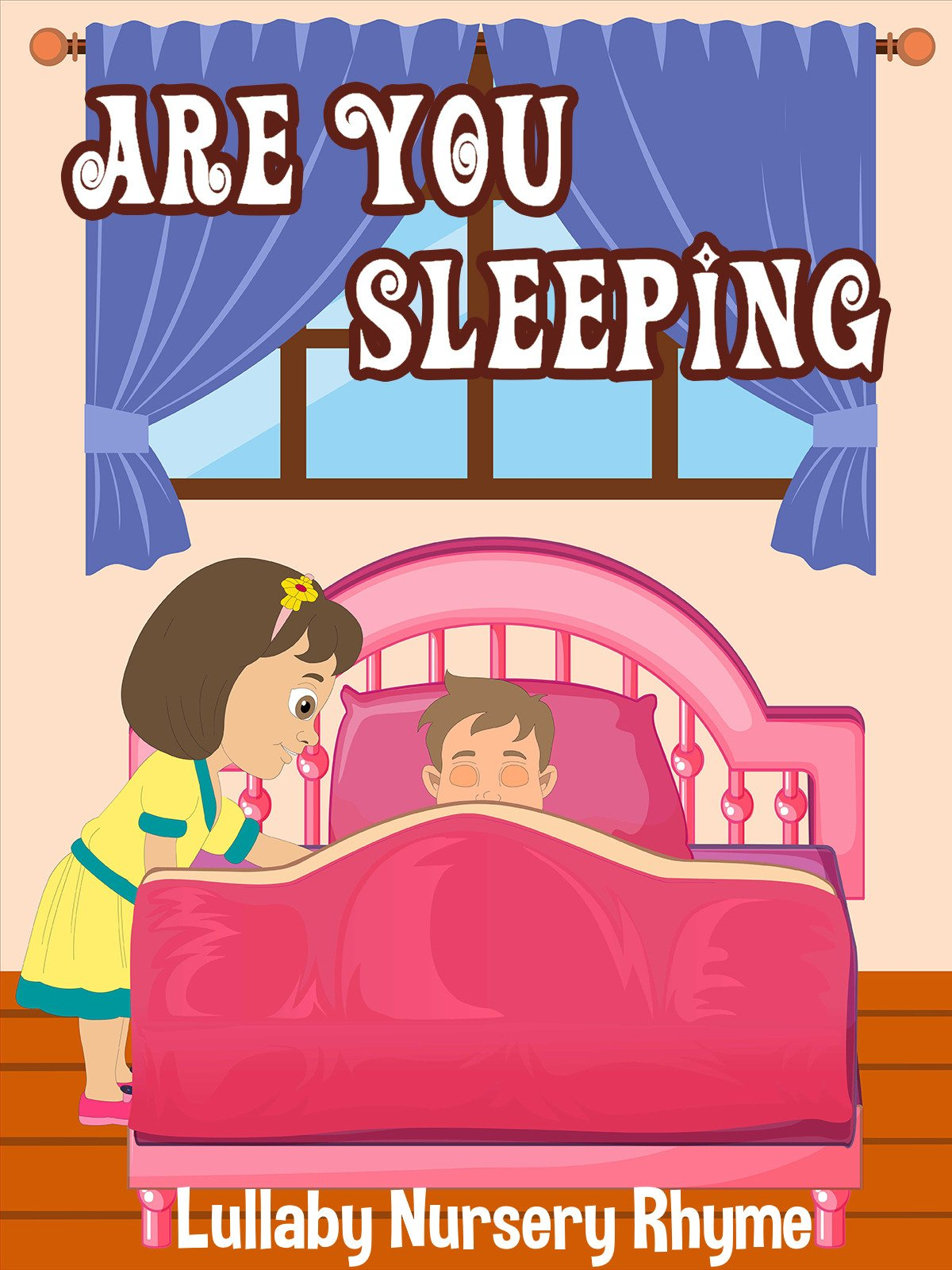 Are You Sleeping ? Lullaby Nursery Rhyme