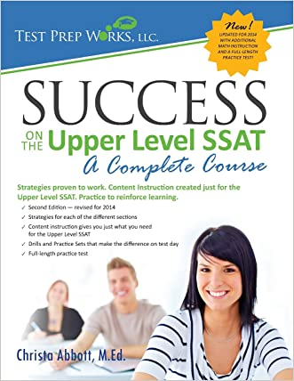 Success on the Upper Level SSAT: A Complete Course