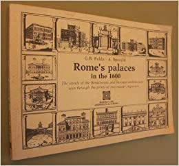 Rome's Palaces In The 1600The Jewels Of The Renaissance
