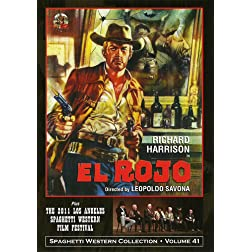 EL ROJO & The 2011 Los Angeles Spaghetti Western Film Festival