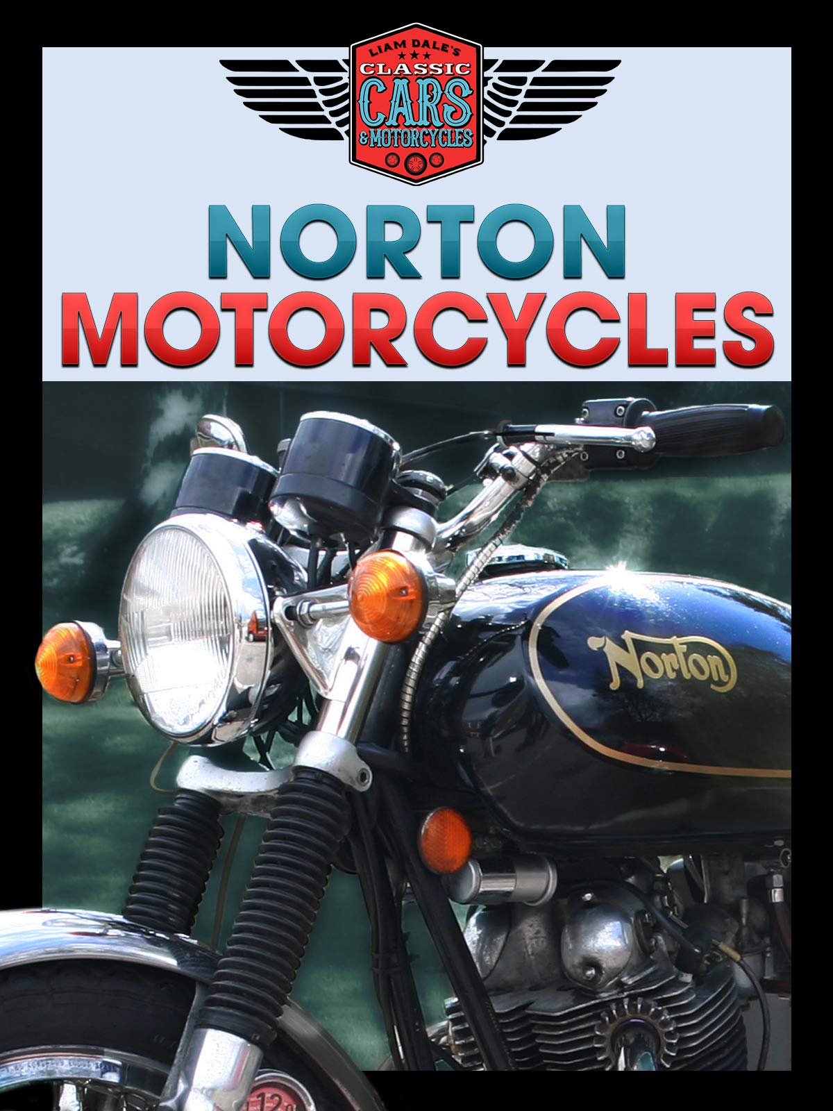 Norton Motorcycles: Liam Dale's Classic Cars & Motorcycles