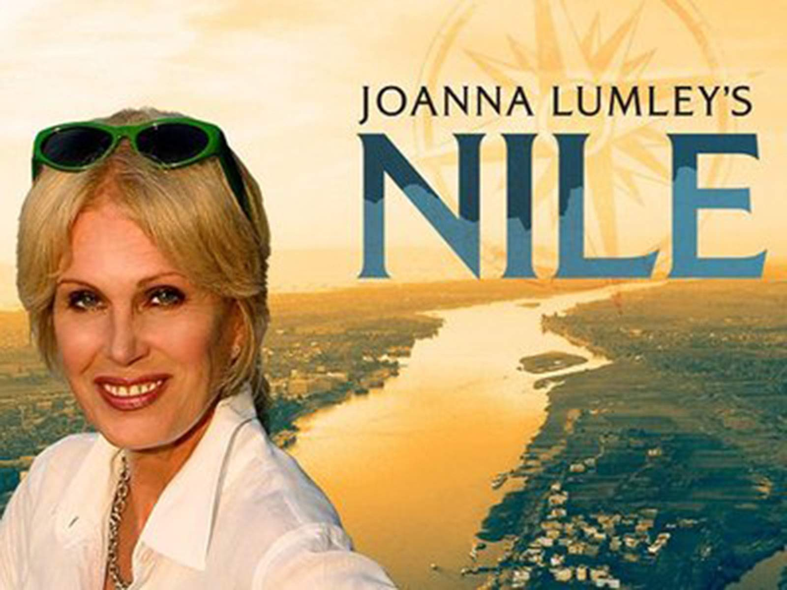 Joanna Lumley: Jewel in the Nile