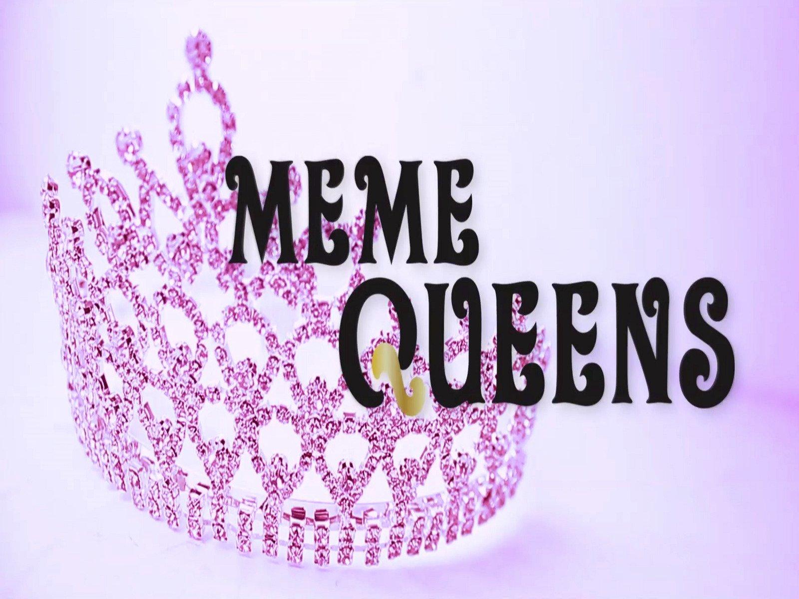 Meme Queens on Amazon Prime Instant Video UK