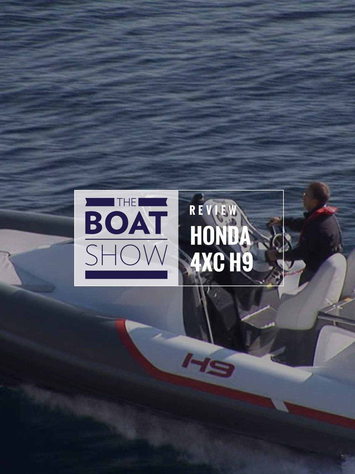Review: Honda 4XC H9 - The Boat Show on Amazon Prime Video UK