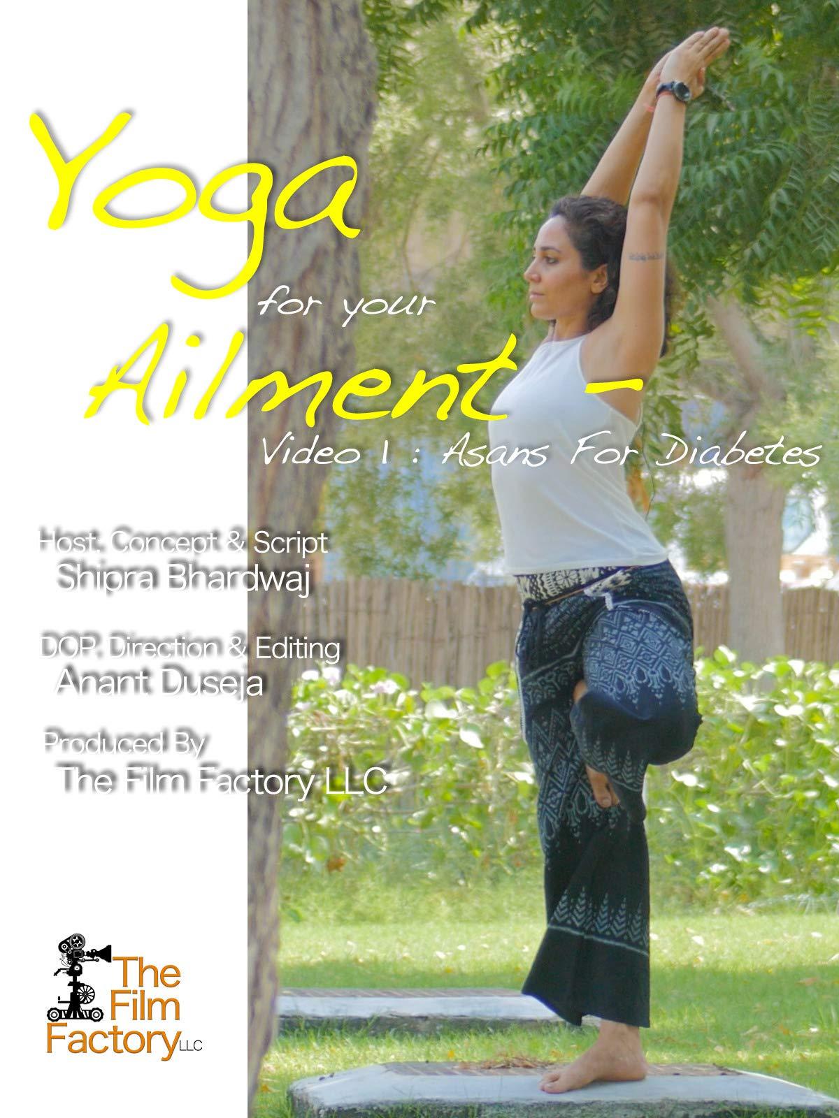 Yoga For Your Ailment - Video 1 : Asans For Diabetes