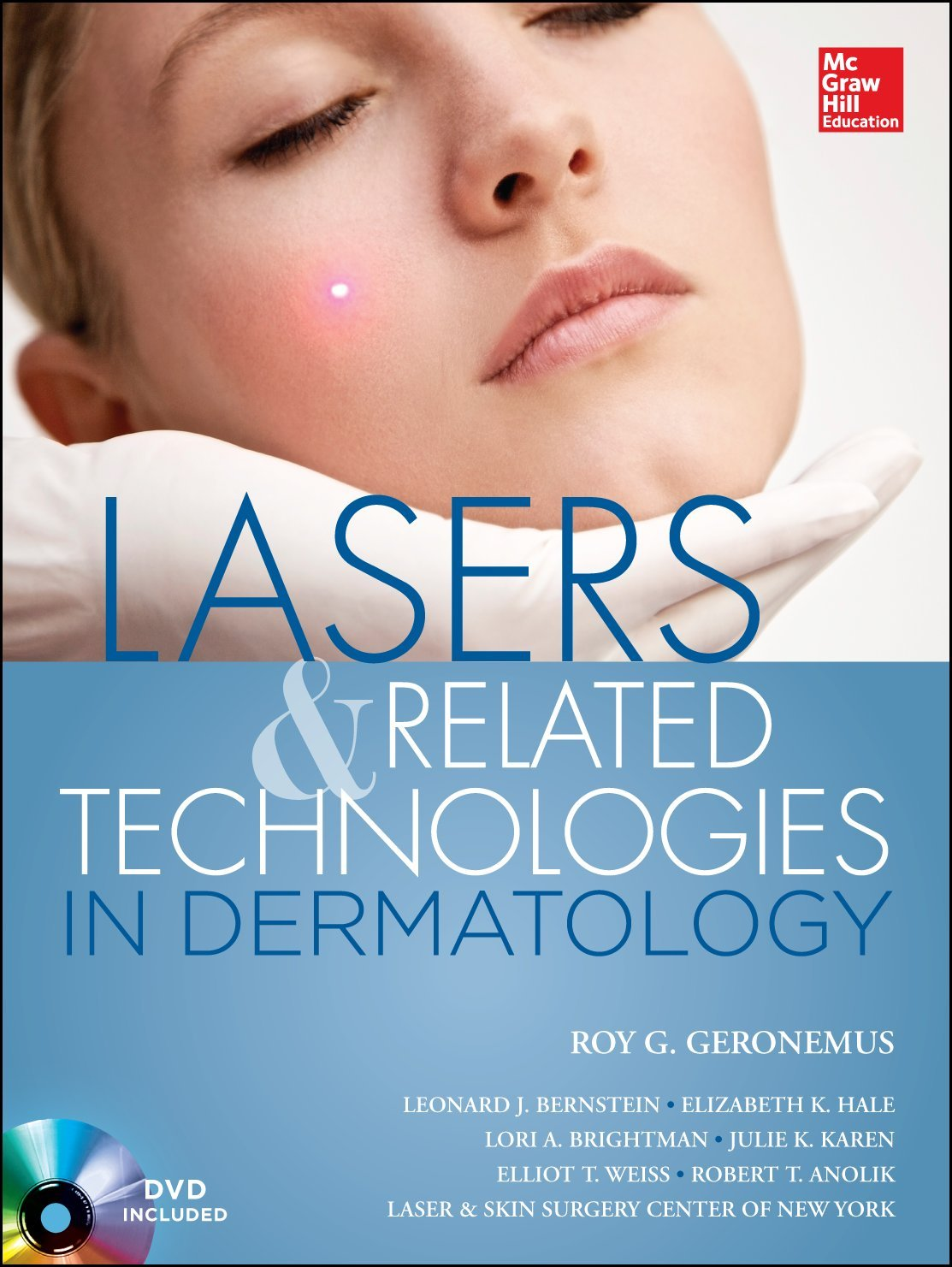 Lasers and Related Technologies in Dermatology Roy Geronemus