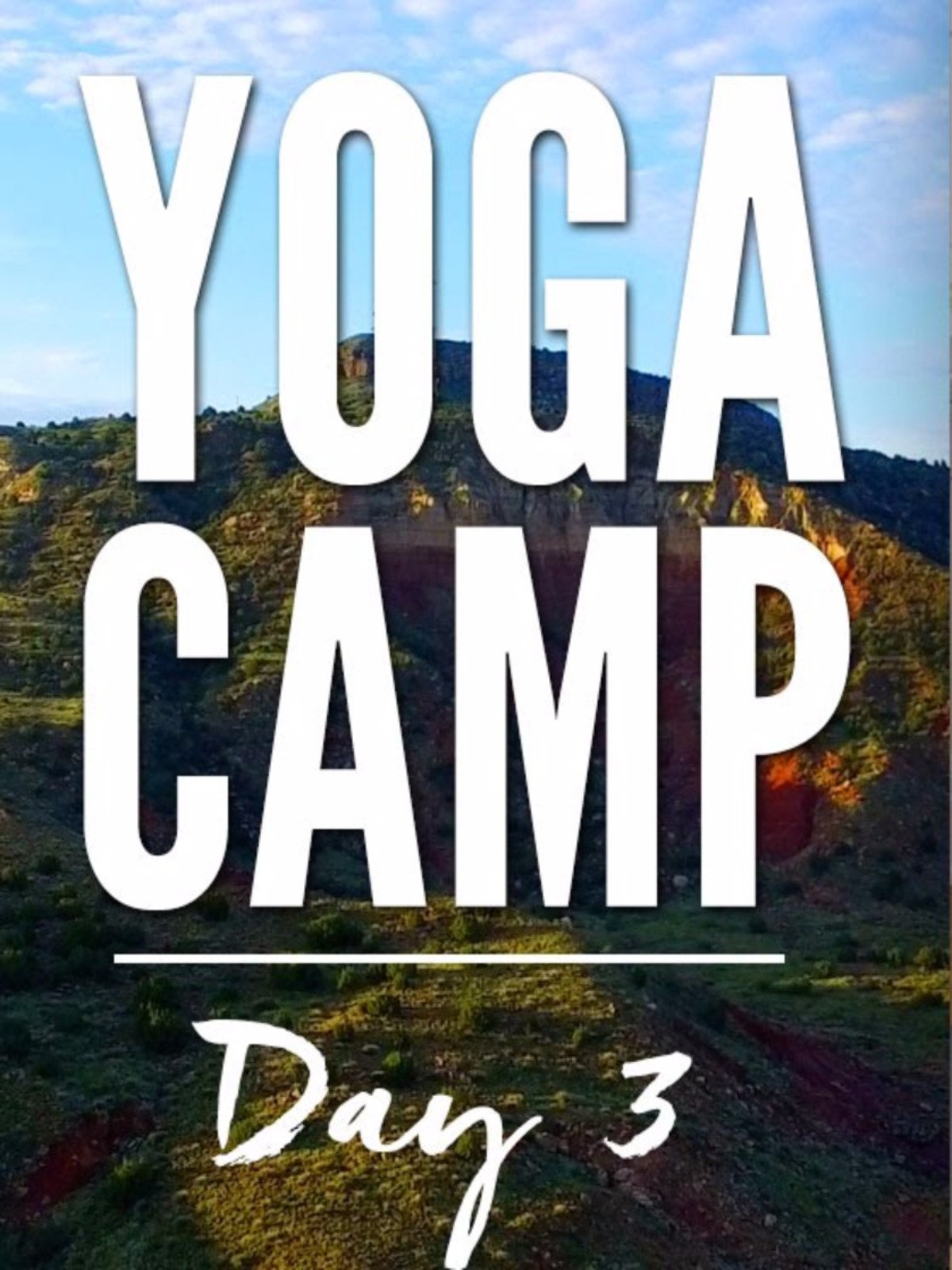 Yoga Camp Day 3