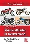 Kleinkraftr�der in Deutschland: Die 5...