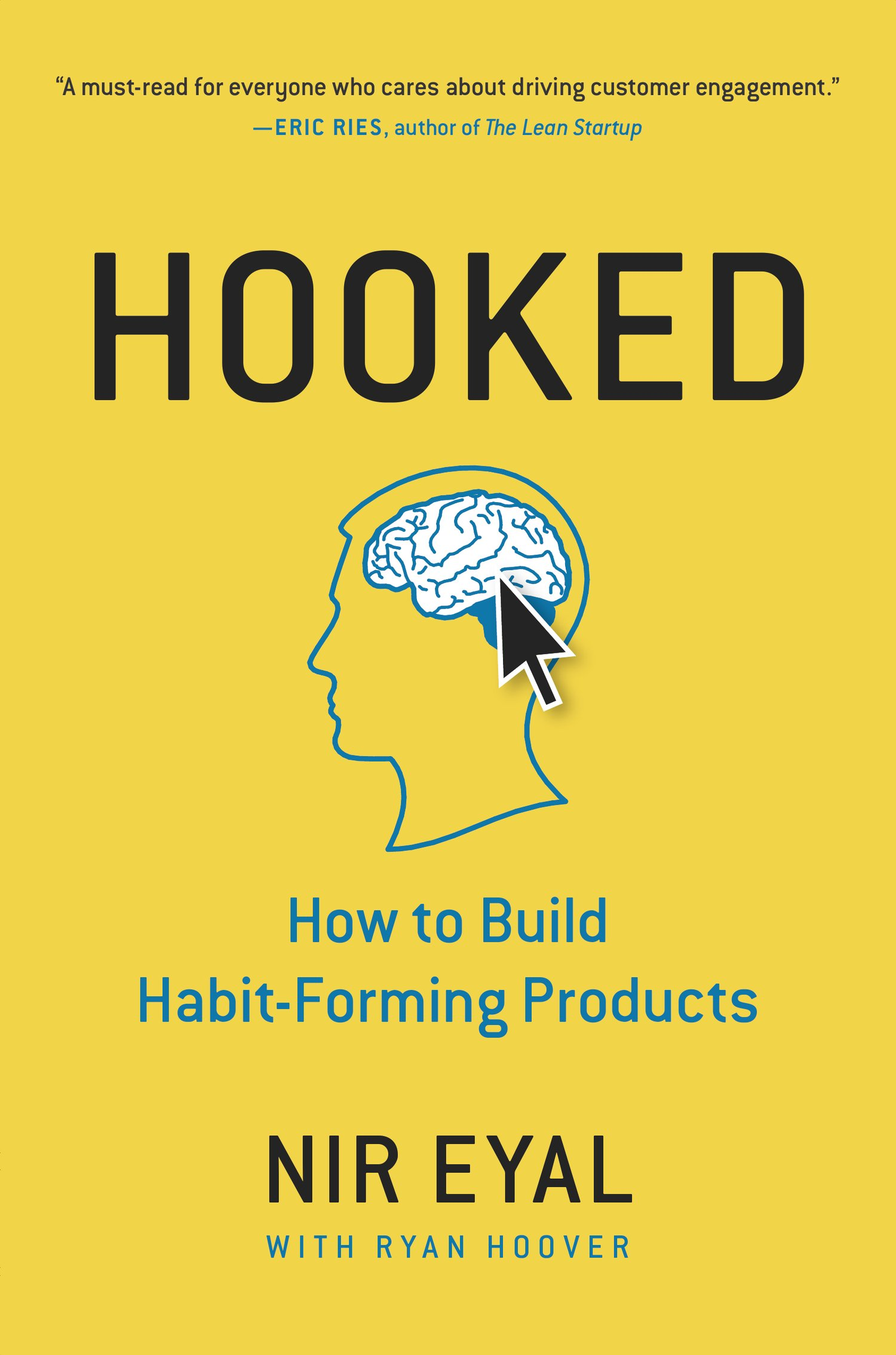 Image result for Hooked. How to Build Habit-Forming Products by Nir Eyal