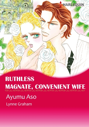 Lynne Graham - Ruthless Magnate, Convenient Wife (Harlequin comics)