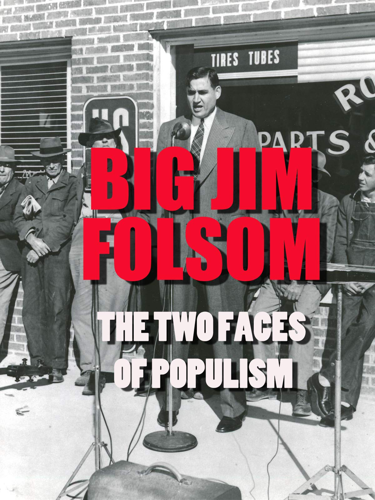 Big Jim Folsom:  The Two Faces of Populism on Amazon Prime Video UK