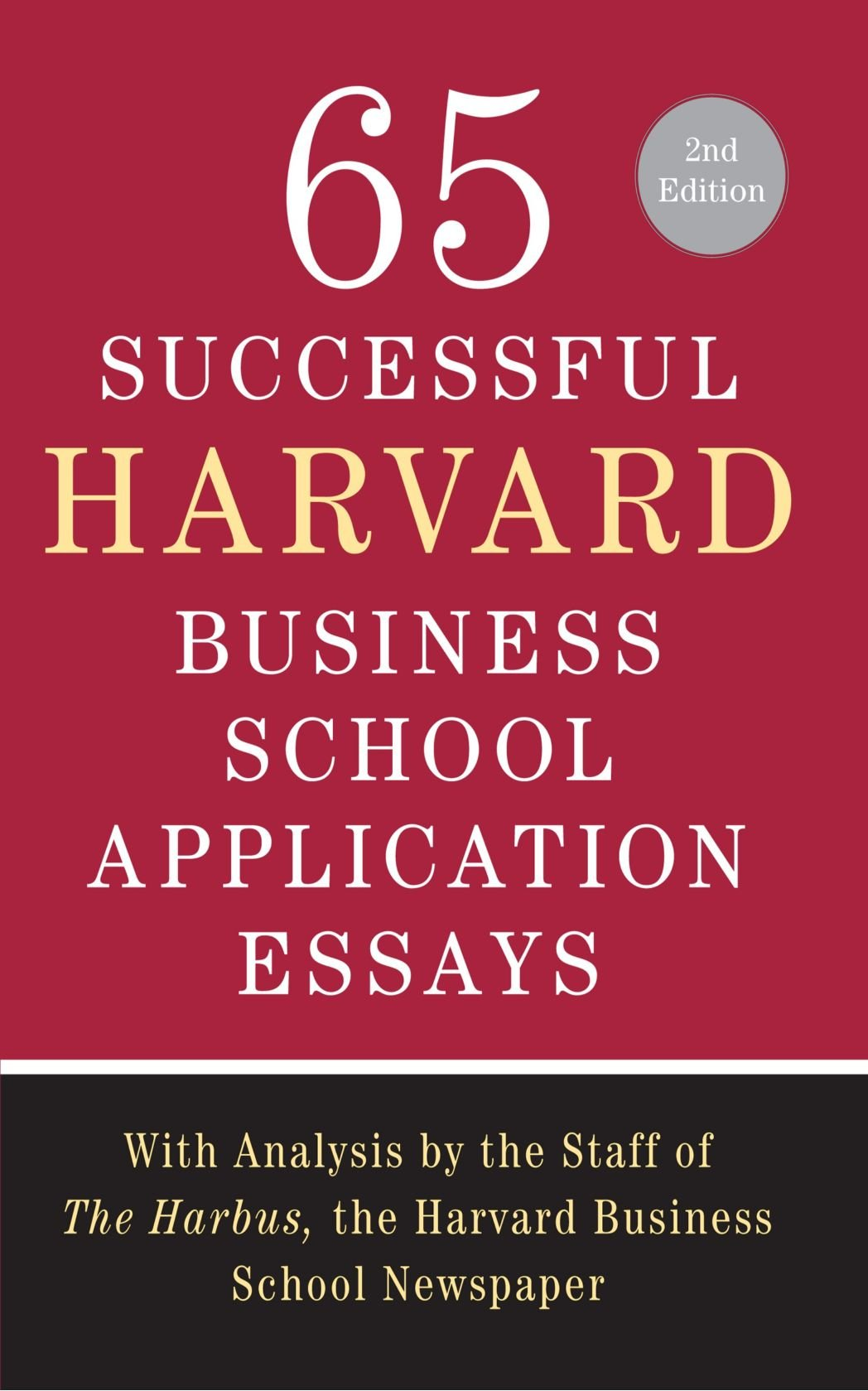buy successful harvard business school application essays book buy 65 successful harvard business school application essays book online at low prices in 65 successful harvard business school application essays
