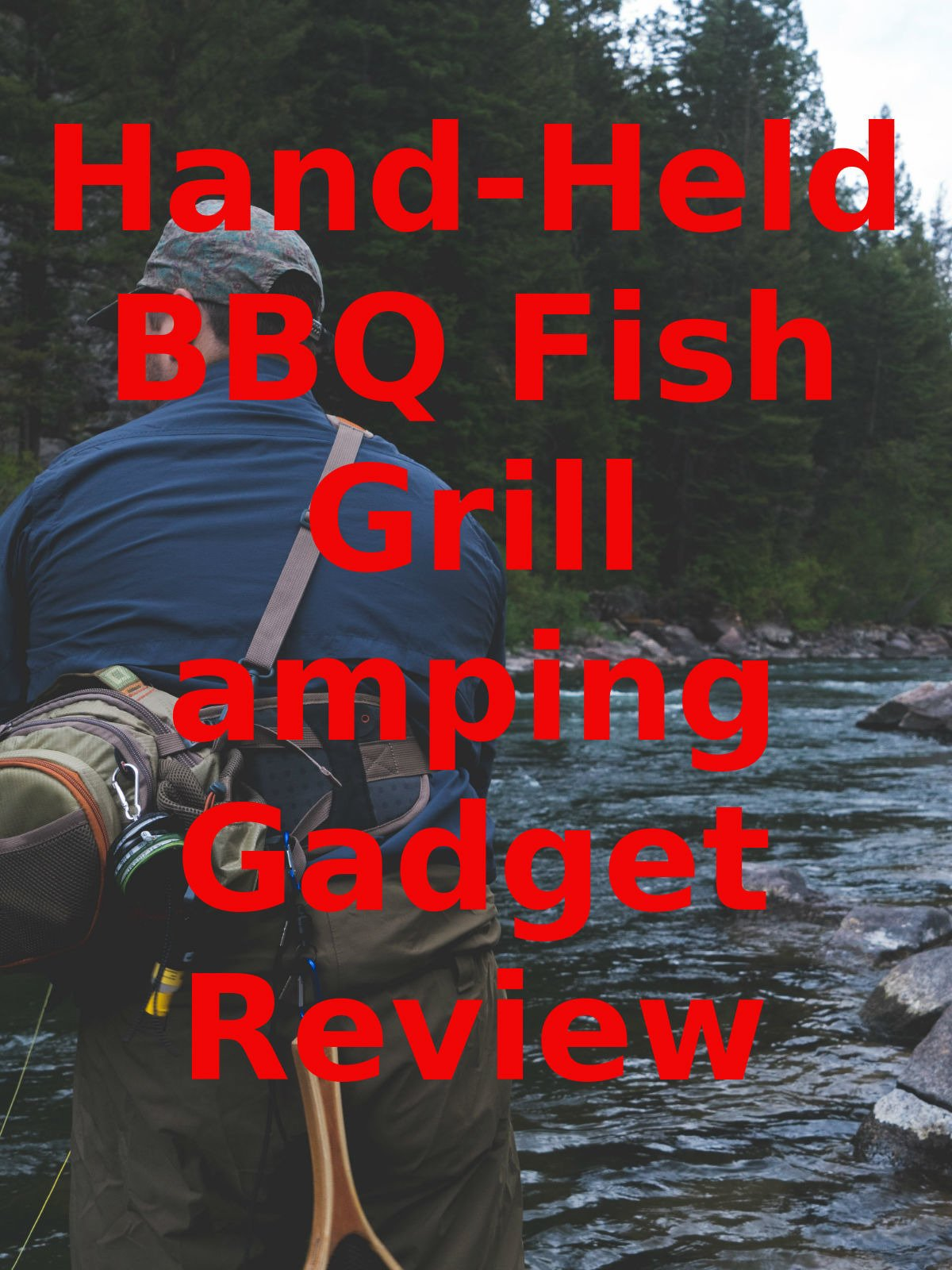 Review: Hand-Held BBQ Fish Grill Camping Gadget Review on Amazon Prime Video UK