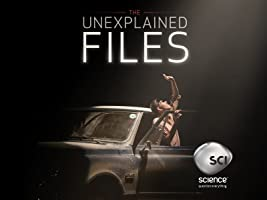 The Unexplained Files Season 1 [HD]