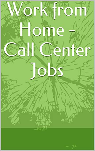 Work from Home - Call Center Jobs written by Tammy Eledge