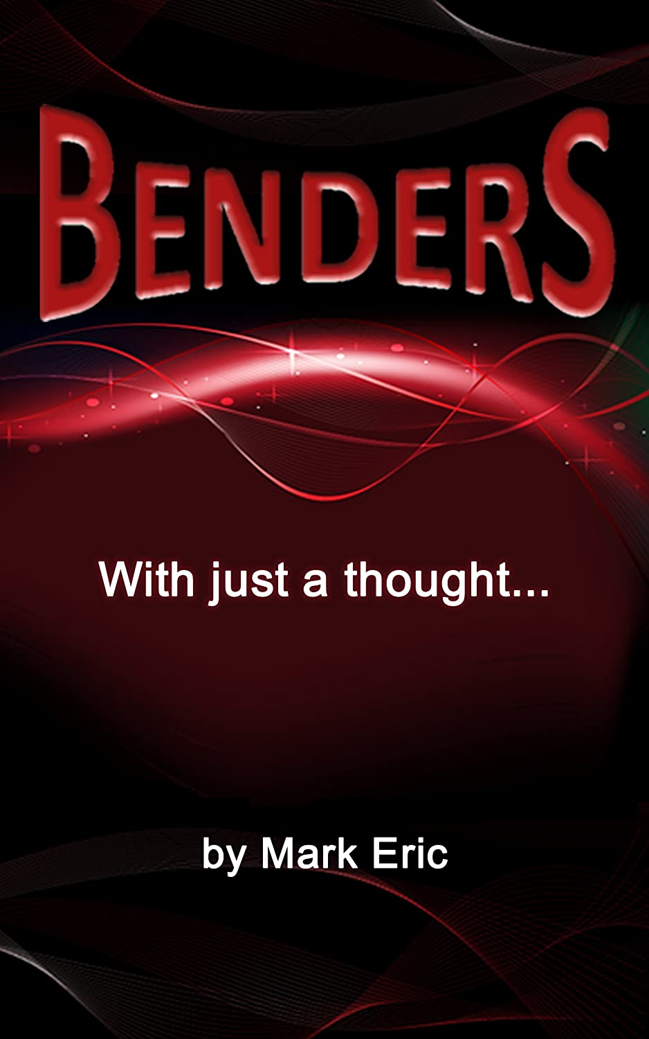 Benders by Marc Eric