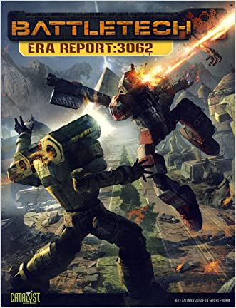 Battletech Era Report 3062 (Clan Invasion Era Sourcebooks) written by Herbert A.%2C II Beas
