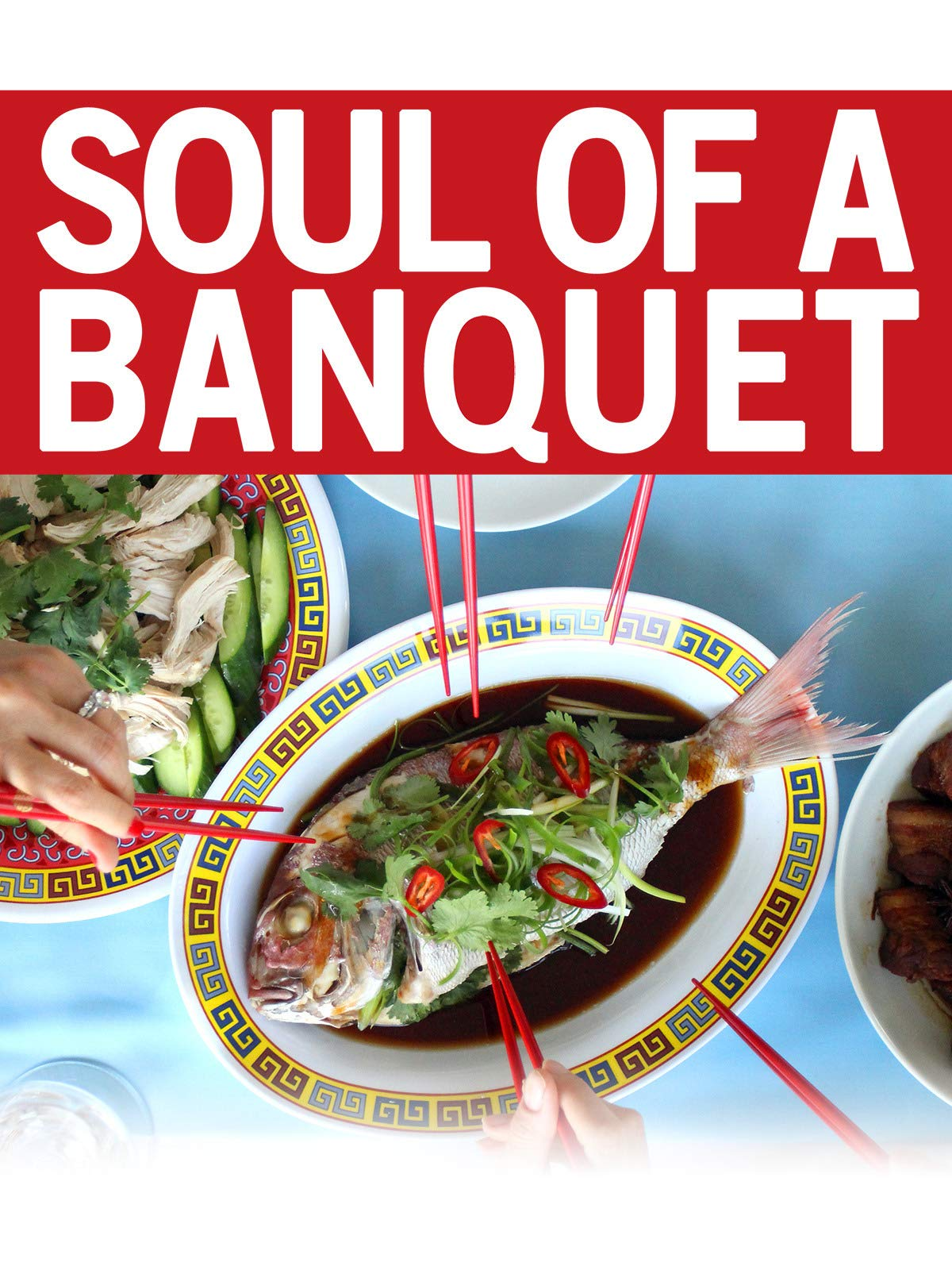 Soul Of A Banquet on Amazon Prime Video UK