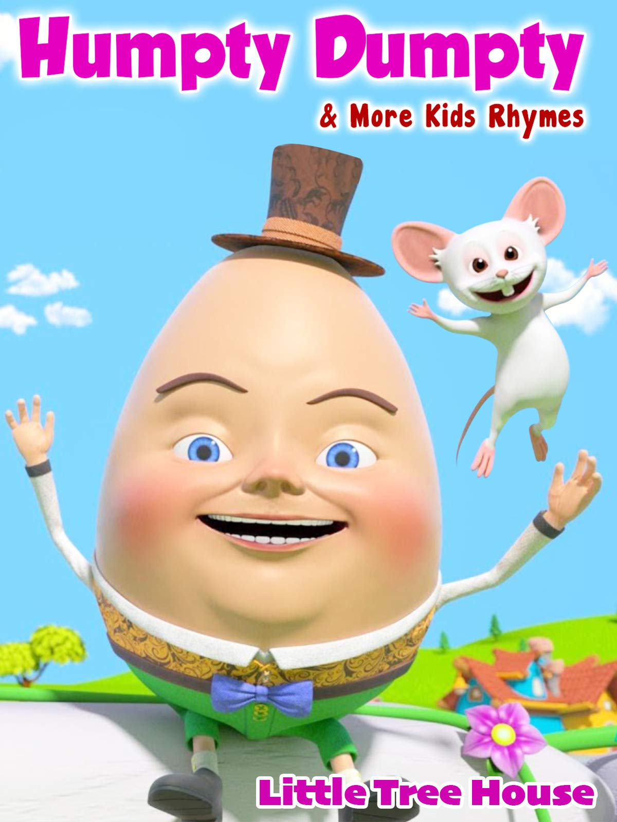 Humpty Dumpy & More Kids Rhymes (Little Treehouse)